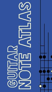 Guitar Note Atlas