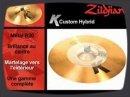Présentation des cymbales de la série des K Custom Hybrid de Zildjian.