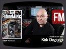 Kirk Degiorgio en Studio est interviewé par l'équipe de Future Music dans son n°266.