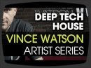 Http://www.sonicacademy.com/Training+Videos/Course+Overview//Make-Deep-Tech-House-With-Vince-Watson---Sonic-Academy-Artist-Series.cid6203 How To Make Deep Te...