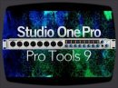 Here is a quick information about Presonus Studio One Pro and Pro Tools 9 from Avid.