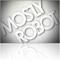 Event : Native Instruments and Video of Electronic Supergroup MOSTLY ROBOT - macmusic