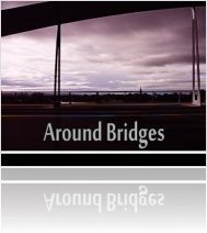 Virtual Instrument : Detunized releases Around Bridges Library (Live Pack & Universal WAV) - macmusic